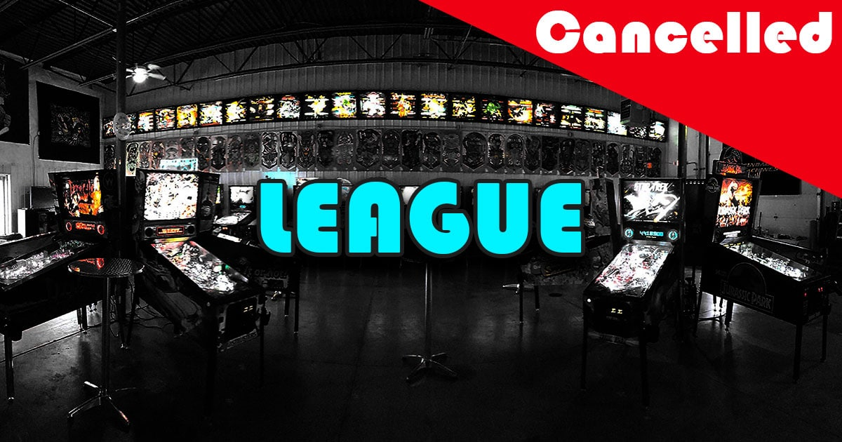 Pinball League Cancelled.